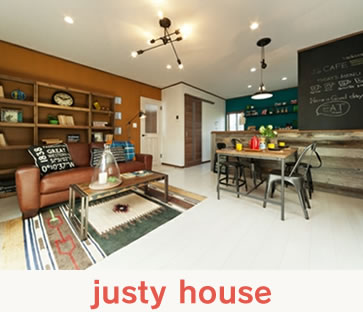 justy house